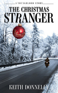 The Christmas StrangerA Youngblood StoryNEW! - Product Image